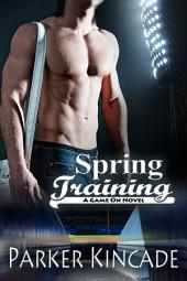 Spring Training: Game On, Book 1