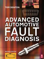 Advanced Automotive Fault Diagnosis: Edition 2