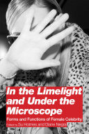 In the Limelight and Under the Microscope