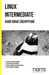 Hard Drive Encryption: Linux Intermediate. AL2-060