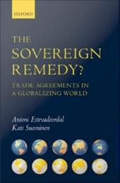 The Sovereign Remedy?: Trade Agreements in a Globalizing World
