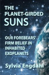 The Planet-Girded Suns:The Long History of Belief in Exoplanets