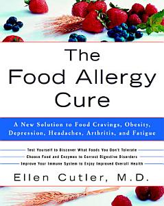The Food Allergy Cure Book