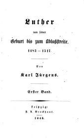 Luther's Leben: Band 1,Ausgabe 1