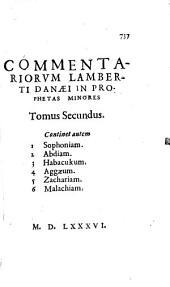 Commentarii Lamberti Danae in Prophetas Minores: Volume 2