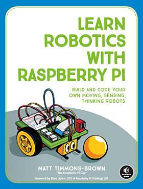 Learn Robotics with Raspberry Pi PDF