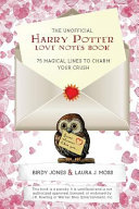 The Unofficial Harry Potter Love Notes Book