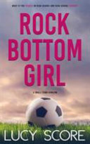 Rock Bottom Girl