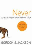 Never Scratch a Tiger with a Short Stick