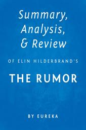 Summary, Analysis & Review of Elin Hilderbrand's The Rumor by Eureka