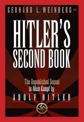 Hitler's Second Book: The Unpublished Sequel to Mein Kampf