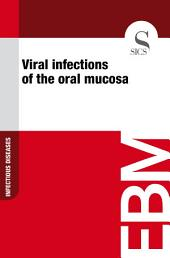 Viral infections of the oral mucosa