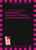 Konfrontation     Exposition in F  hrung und Sozialmanagement PDF