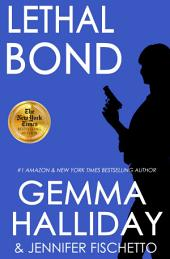 Lethal Bond : Jamie Bond Mysteries book #3