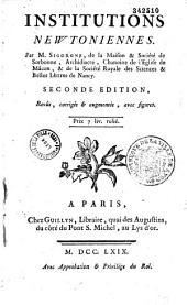 Institutions newtoniennes. Par M. Sigorgne,... Seconde edition, revûe, corrigée et augmentée, avec figures