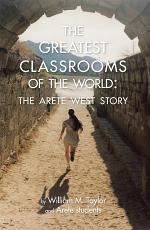 The Greatest Classrooms of the World