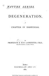Degeneration: A Chapter in Darwinism