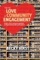 For the Love of Community Engagement