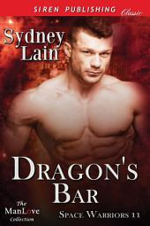 Dragon's Bar [Space Warriors 11]