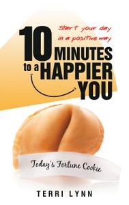 10 Minutes to a Happier You Book