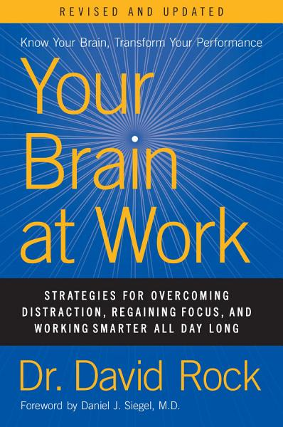 Download Your Brain at Work  Revised and Updated Book