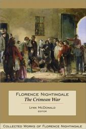 Florence Nightingale: Collected Works of Florence Nightingale