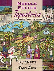 Needle Felted Tapestries Book