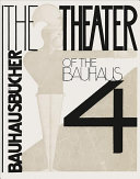 THEATER OF THE BAUHAUS
