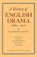 A History of English Drama 1660 1900 PDF