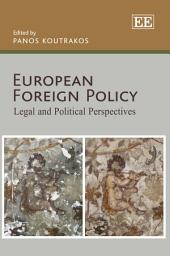 European Foreign Policy: Legal and Political Perspectives