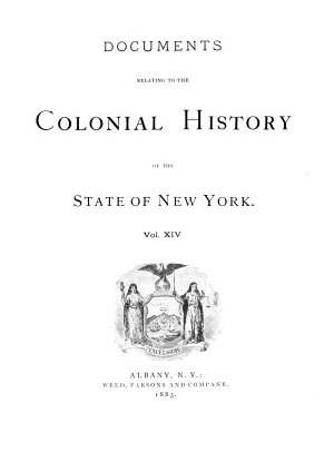 Documents Relative to the Colonial History of the State of New York  new ser   v  3   Documents relating to the history of the early colonial settlements principally on Long Island  1883