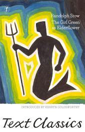 The Girl Green as Elderflower: Text Classics