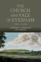 The Church and Vale of Evesham  700 1215 PDF
