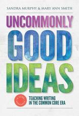 Uncommonly Good Ideas PDF