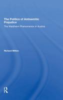 The Politics Of Antisemitic Prejudice PDF