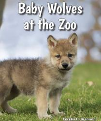 Baby Wolves at the Zoo PDF