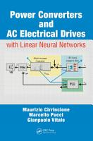 Power Converters and AC Electrical Drives with Linear Neural Networks PDF