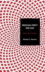 Merleau-Ponty and God