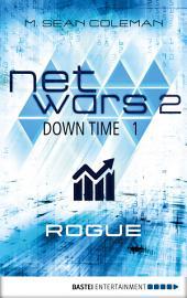 netwars 2 - Down Time 1: Rogue: Thriller
