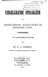 Vergelijkende spraakleer der Nederlandsche, Hoogduitsche en Engelsche talen (vormleer)