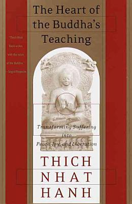 The Heart of the Buddha s Teaching
