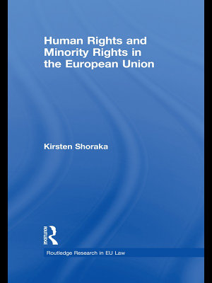 Human Rights and Minority Rights in the European Union PDF