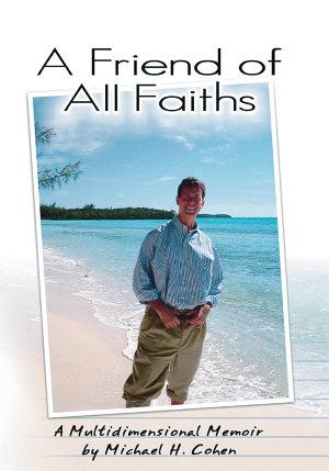 A Friend of All Faiths