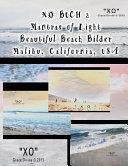 Mantras of Light Beautiful Beach Bilder Malibu California USA PDF