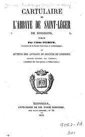 Cartulaire de l'abbaye de Saint-Léger de Soissons,