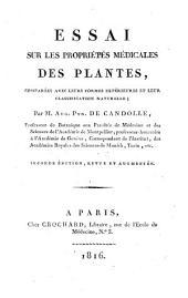Essai sur les propriétés médicales des plantes, comparées aves leurs formes extérieures et leur classification naturelle