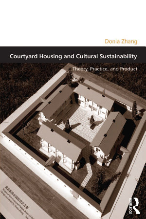 Courtyard Housing and Cultural Sustainability PDF
