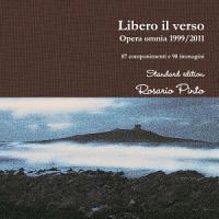 Libero Il Verso   Opera Omnia 1999 2011 PDF
