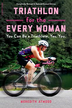 Triathlon for the Every Woman PDF