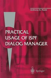 Practical Usage of ISPF Dialog Manager: Edition 2